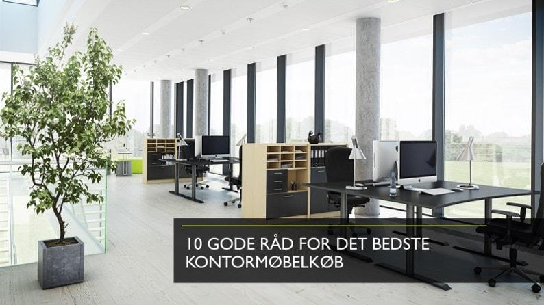 10 gode råd når du skal købe kontormøbler